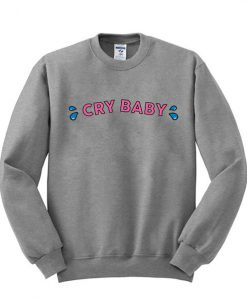 Cry-Baby-Sweatshirt