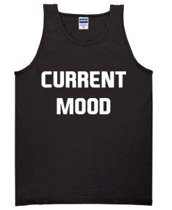 Current Mood Tanktop