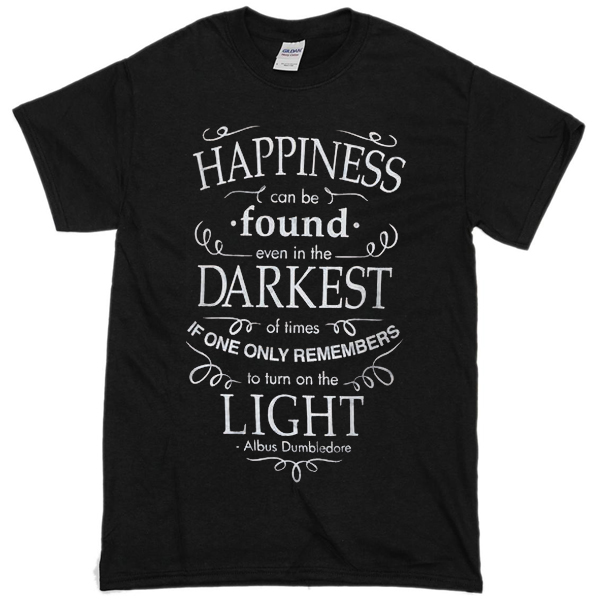 Harry Potter Happiness Darkest Light T-shirt