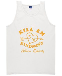 Kill Em With Kindness Tanktop