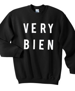 Very Bien Sweatshirt