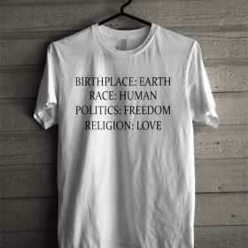Birthplace Earth Religion Love T-Shirt