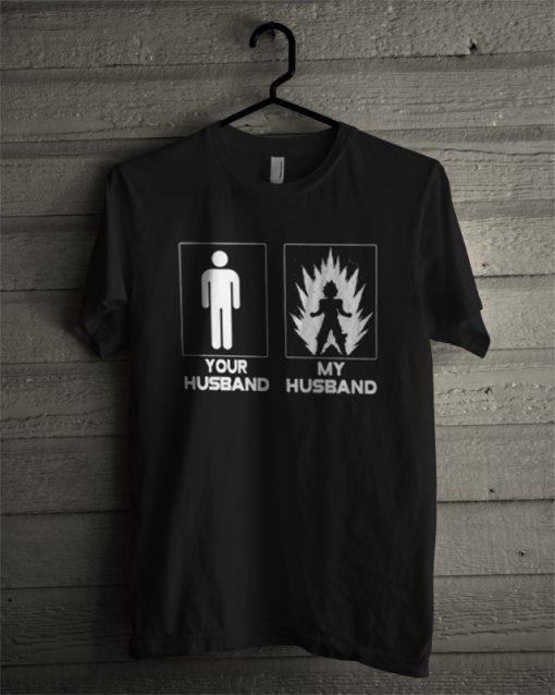 Your Husband My Husband T-Shirt