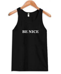 Be Nice Tanktop