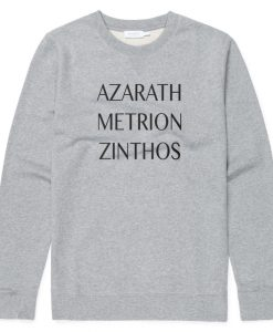 Azarath Metrion Zinthos Sweatshirt