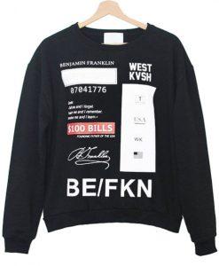 West Kvsh BeFkn Sweatshirt
