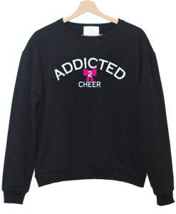 Addicted2Cheer Sweatshirt