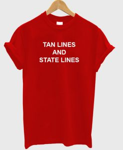 Tan Lines And State Lines T-Shirt