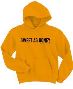 Sweet As Honey Hoodie