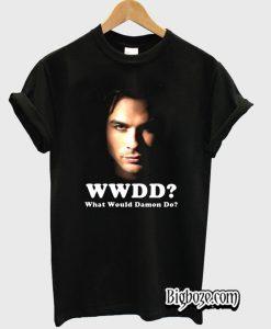 Would Would Damon Do-Vampire Diaries T Shirt