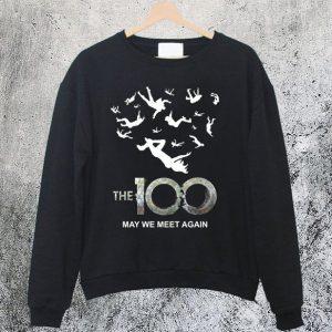 The 100 May We Meet Again Sweatshirt