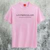 Hypercolor T-Shirt