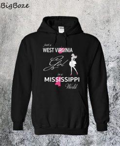 West Virginia Girl In Mississippi World Hoodie