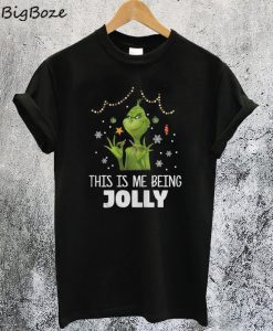 This is My Beeing Jolly Grinch T-Shirt