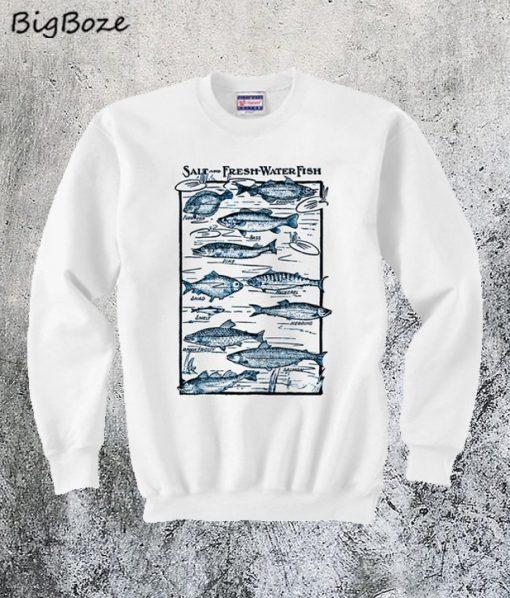 Salt and fresh Water Fish Sweatshirt