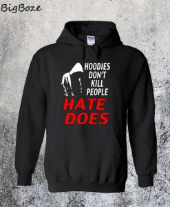 Trayvon Martin Hate Does Hoodie