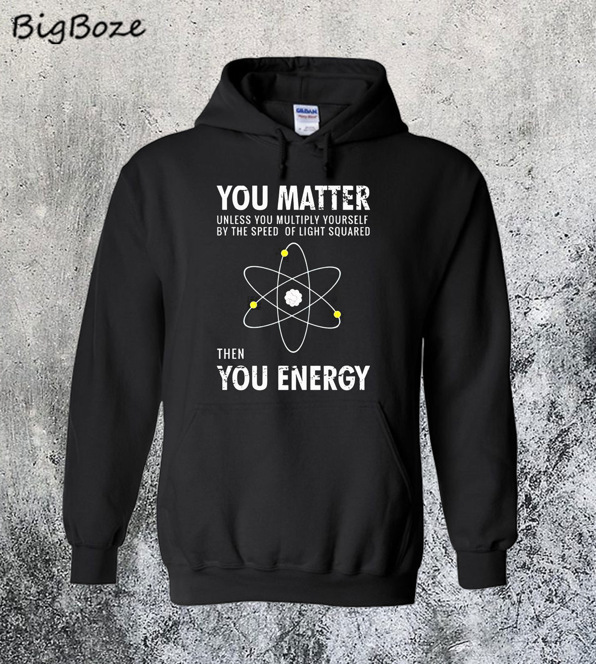 You Matter Then You Energy Hoodie